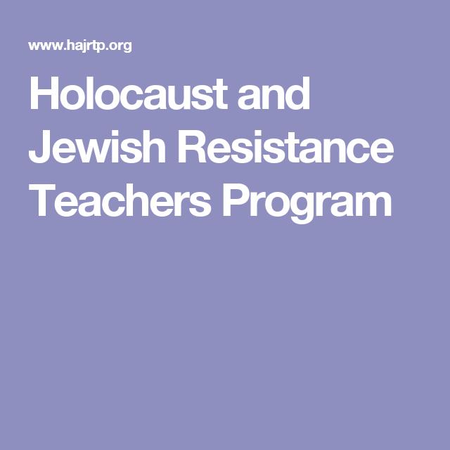 Holocaust and Jewish Resistance Teachers Program