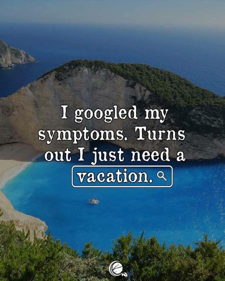 I need a vacation | Vacation quotes funny, Funny travel quotes, Vacation  quotes