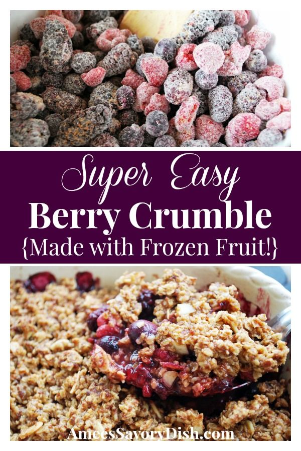 Super Easy Berry Crumble Recipe - Amee's Savory Dish
