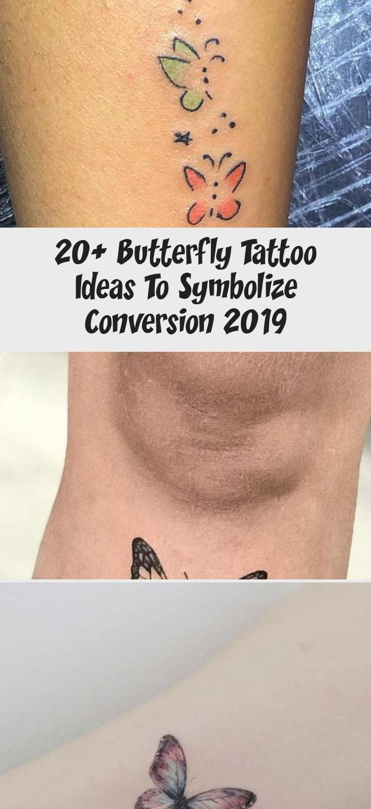 Photo of 20+ Butterfly Tattoo Ideas To Symbolize Conversion 2019 – Best Tattoos