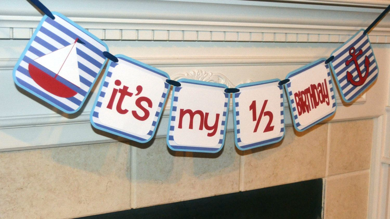 Nautical Its My 1 2 Birthday Sailboat Anchor Half Boy Banner Decorations Photo Prop By CelebrateCustomEvent On Etsy