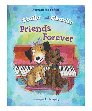 This Stella and Charlie Friends Forever Hardcover is perfect! #zulilyfinds