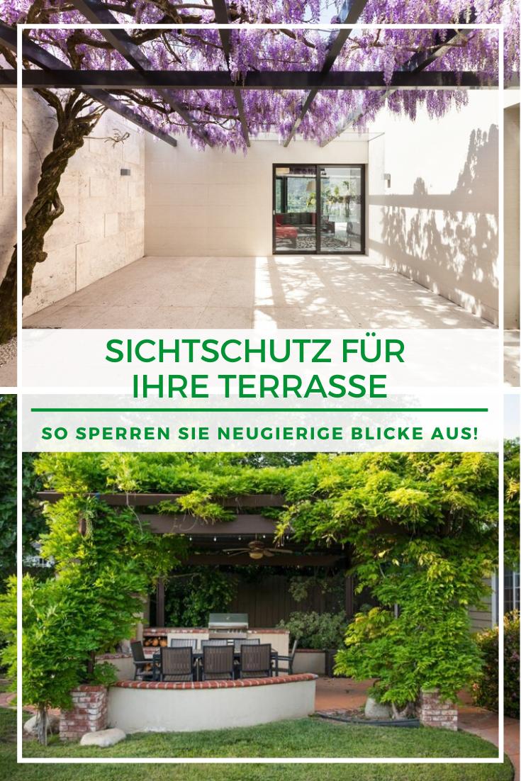 So Errichten Sie Einen Sichtschutz Auf Ihrer Terrasse In 2020 Sichtschutz Garten Garten Ideen Garten