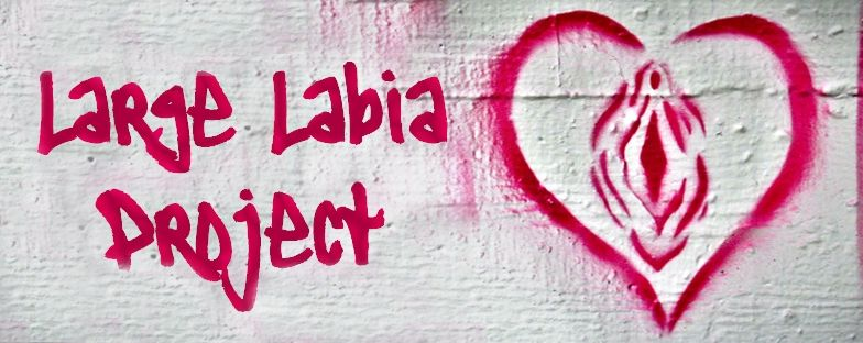 Large Labia Project I Love My Labia But Some Women Dont Love Theirs For A Number Of Reasons This Blog Is All About Showing The Beauty Of Large Long