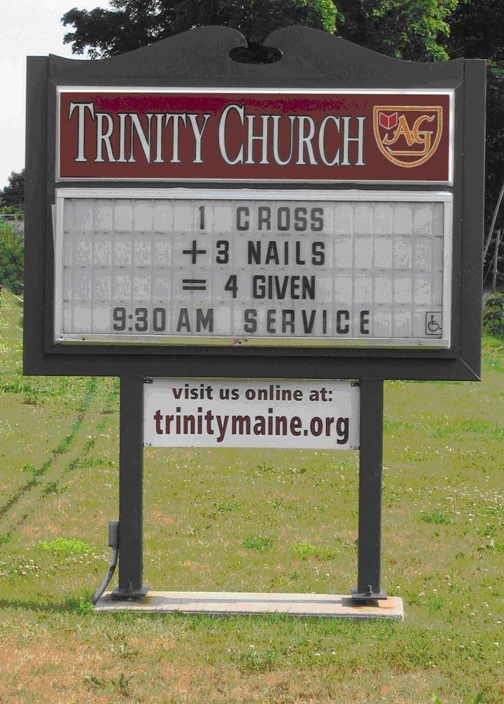 A Sign Outside The Trinity Church In Gray Maine Funny Pinterest Inspiration Church Sign Quotes