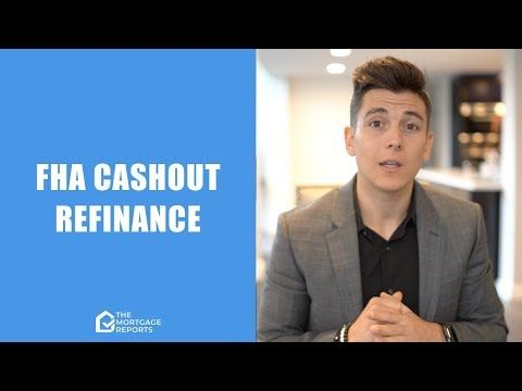 Fha Guidelines For Cash Out Refinance Fha refinance