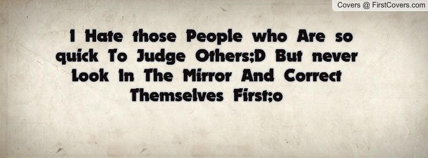 Look In The Mirror Quotes Look In The Mirror And Correct