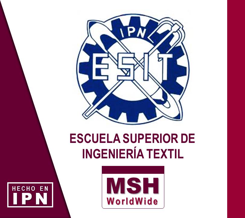 Marcelo Santiago Hernández I Escuela Superior de Ingeniería Textil (ESIT). 4faea293cd65b