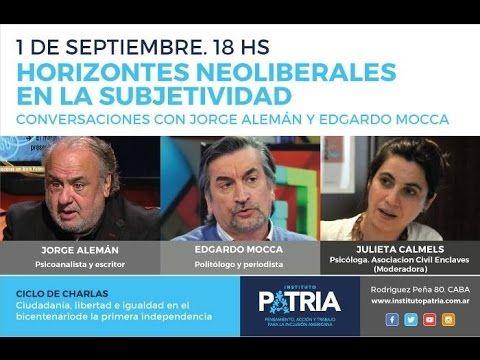 """Ciclo de Charlas: """"Horizontes neoliberales en la subjetividad"""" - YouTube"""