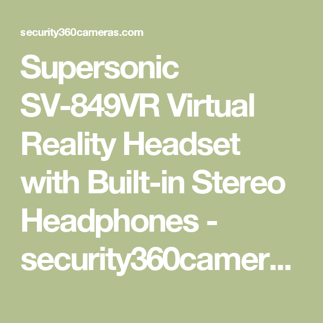 d62fc5492b7 Supersonic SV-849VR Virtual Reality Headset with Built-in Stereo Headphones  - security360cameras