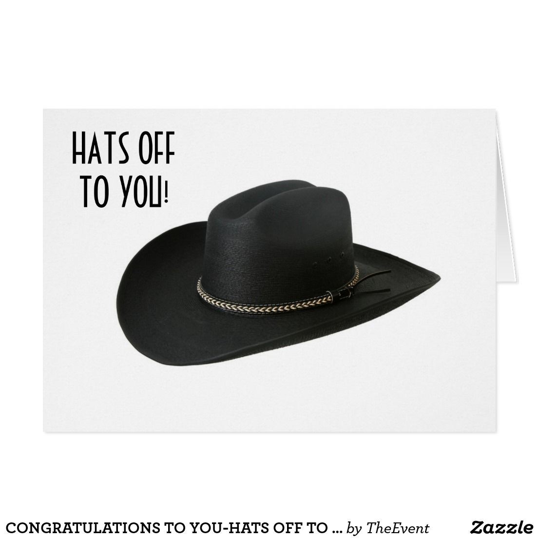 Congratulations To You Hats Off To You Card Zazzle Com With