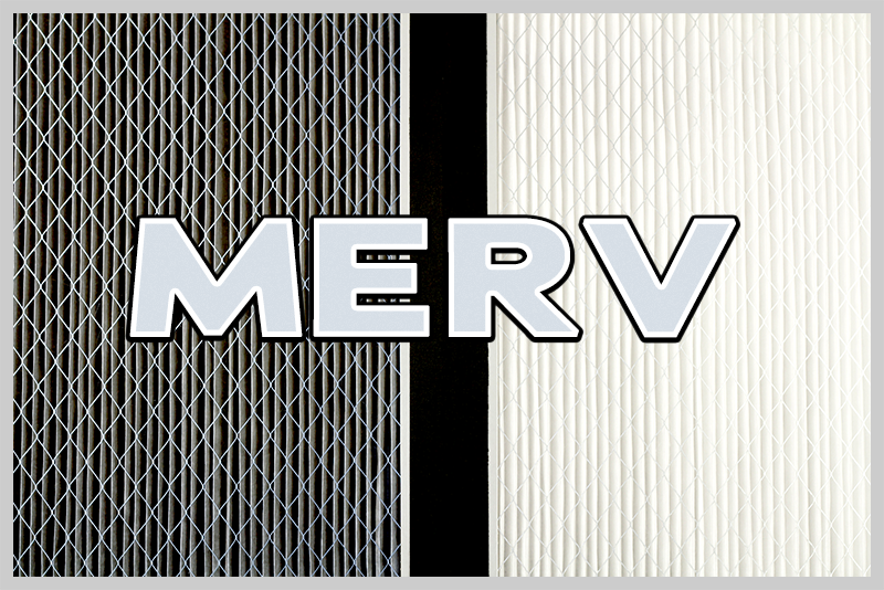 MERV Rating on an Air Filter What It Means and Why It