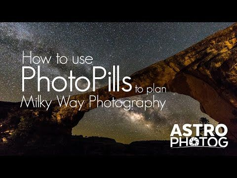 How to use PhotoPills to plan your Milky Way Photography