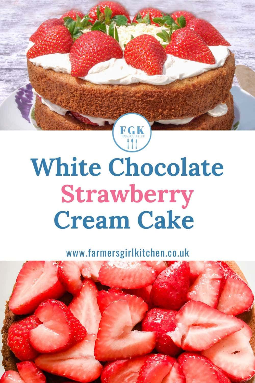 White Chocolate Strawberry Cream Cake in 2020 Strawberry
