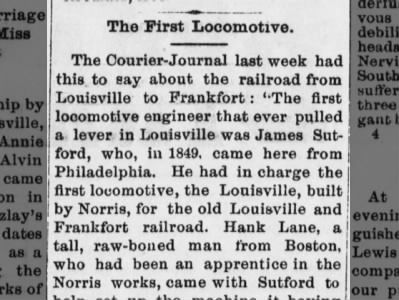 Railroad from Louisville to Frankfort - first engineer was James Sutford, who came here in 1849
