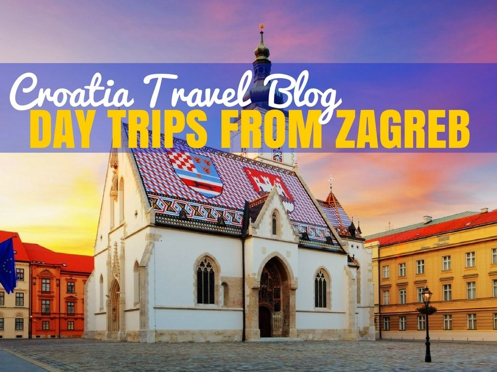 Super Fun Ideas For Day Trips From Zagreb Chasing The Donkey Day Trips Croatia Travel Croatia Beach