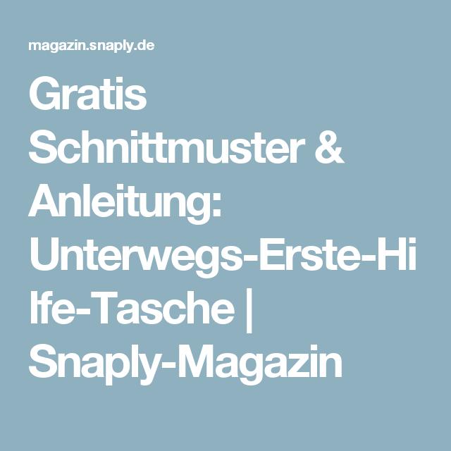 Gratis Schnittmuster & Anleitung: Unterwegs-Erste-Hilfe-Tasche ...
