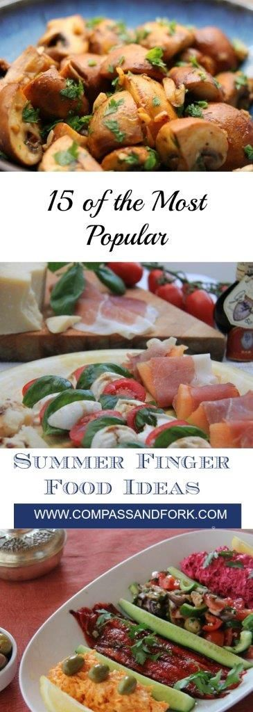 15 of the Most Popular Gourmet Finger Food Ideas