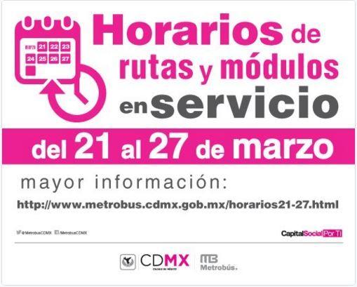 Consulte los horarios de servicio del 21 al 27 de marzo http://bit.ly/1XNEUku  (Vía: #Metrobús)