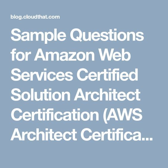 Sample Questions for Amazon Web Services Certified Solution ...