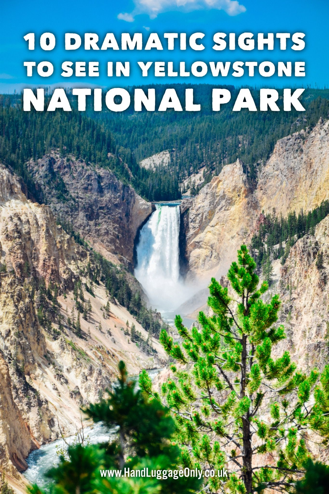 10 Dramatic Sights You Have To See In Yellowstone National Park USA 21
