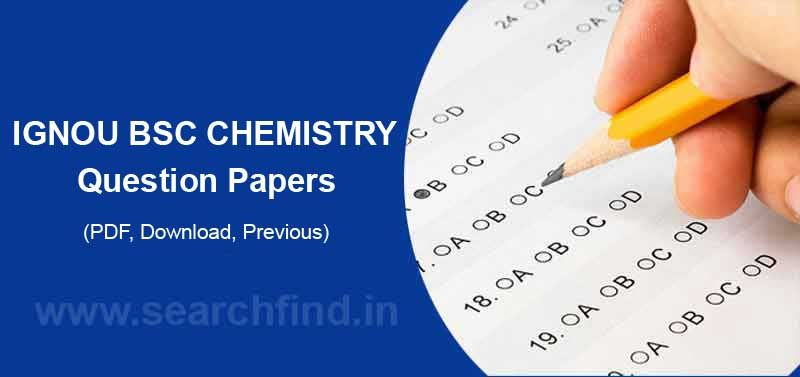 IGNOU BSC Chemistry Question Papers | Ignou | Physics question paper