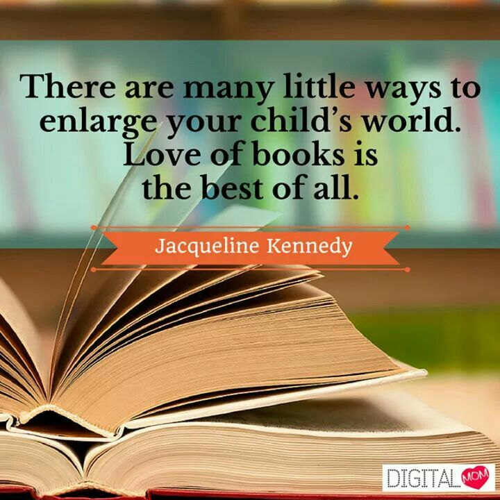 #Little #Way #Child #World #Love #Book #Reading #Habit #Digitalmom #Quote #JacquelineKennedy www.digitalmom.in