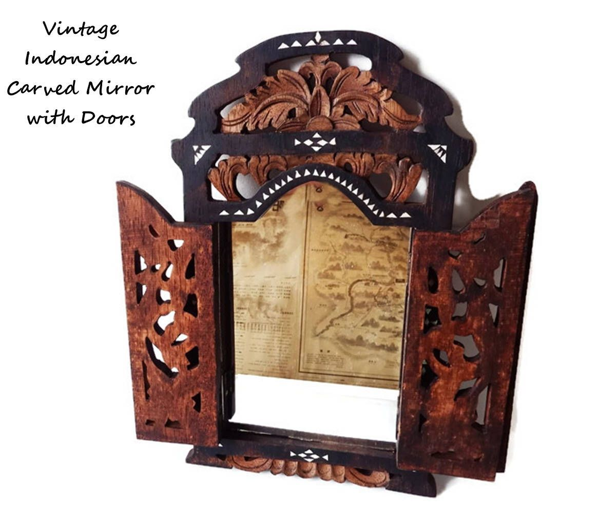 Carved Wood Mirror with Doors from Indonesia/ Vintage Javanese Inlay Mirror with Filigree Doors. \   sc 1 st  Pinterest & Pin by LaTrouvaille on Asian Antique and Vintage | Pinterest ...