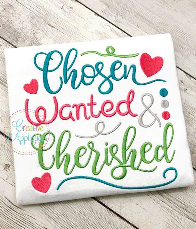 Chosen Wanted Cherished, Adoption - 4 Sizes! Creative ...