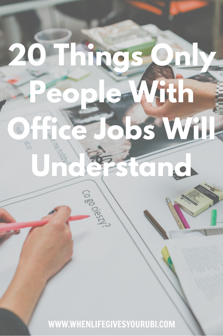 20 Things Only People With Office Jobs Will Understand As Told By The Office Office Job Job Understanding