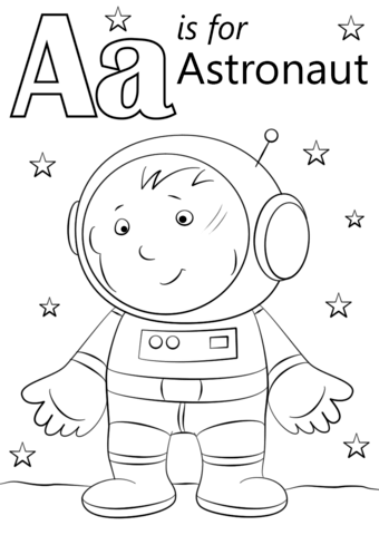 Letter A Is For Astronaut Coloring Page From Letter A Category Select From 26388 Printabl Letter A Coloring Pages Space Coloring Pages Alphabet Coloring Pages