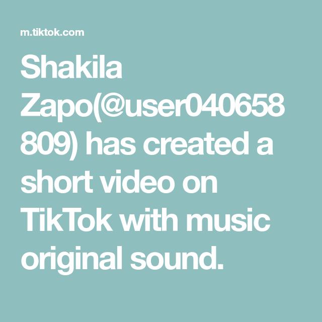 Shakila Zapo User040658809 Has Created A Short Video On Tiktok With Music Original Sound The Originals Music Sound