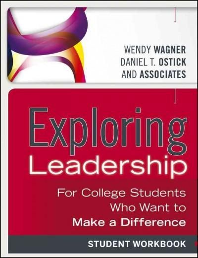 Exploring Leadership For College Students Who Want To Make A