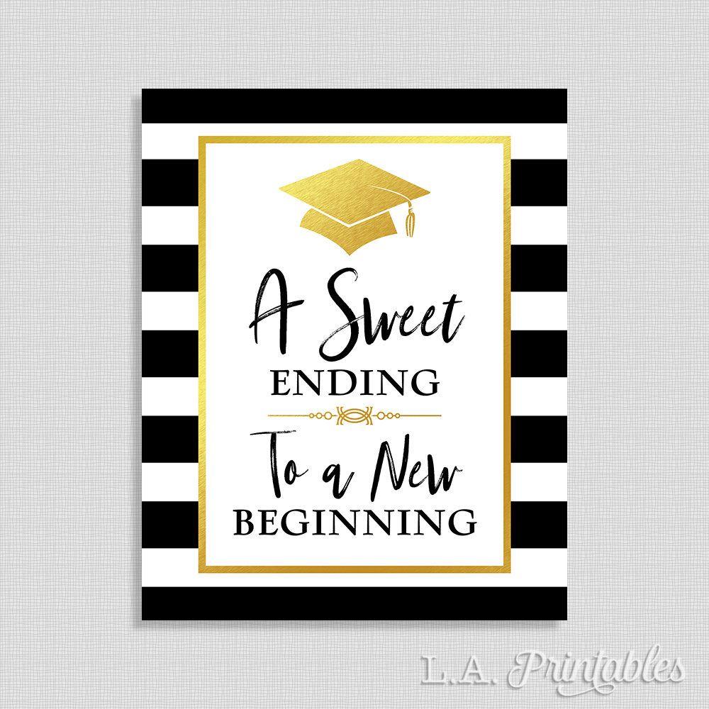 A Sweet Ending To A New Beginning Graduation Sign Candy Sign Graduation Party Signs Graduation Party Diy Graduation Favors