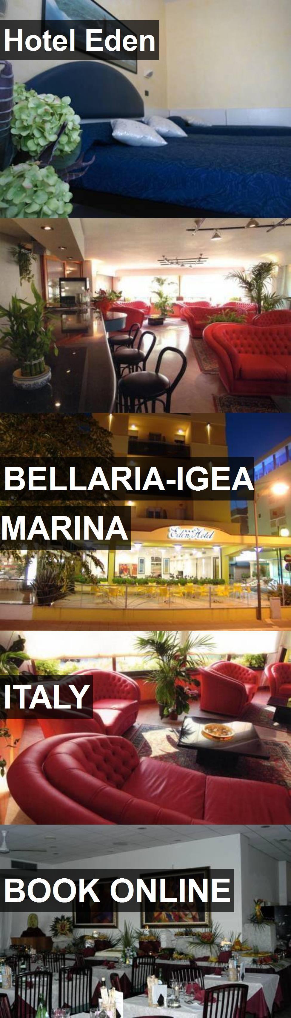 Hotel Eden in BellariaIgea Marina, Italy. For more