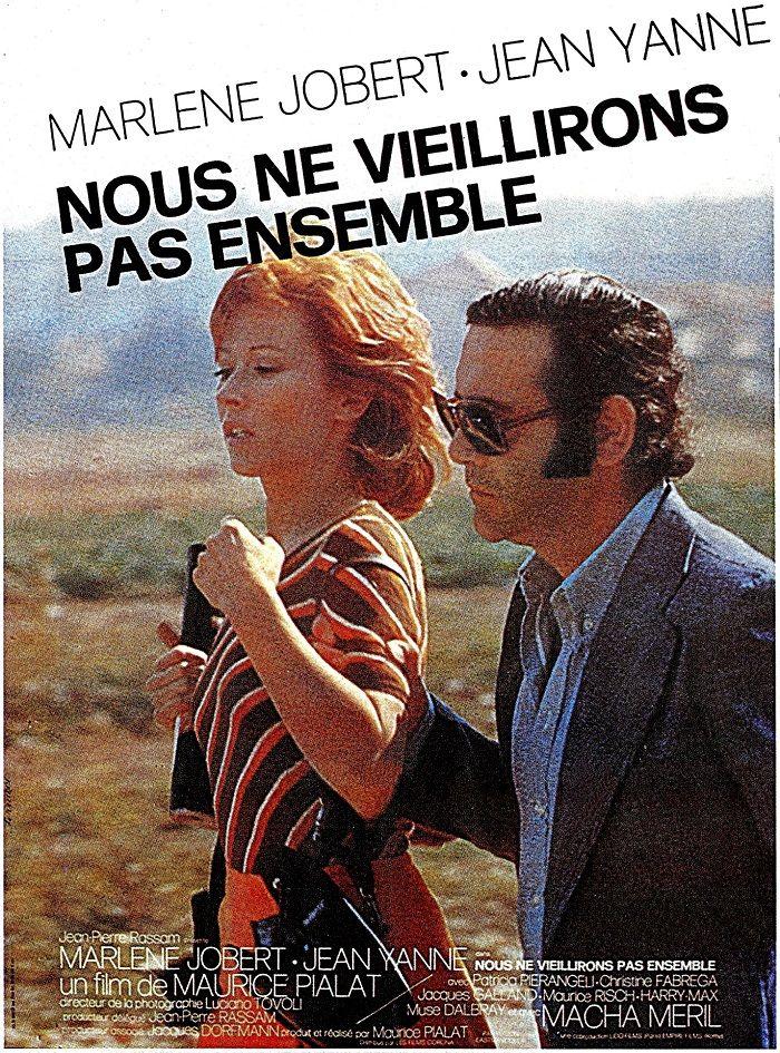 Marlène Jobert Nous Ne Vieillirons Pas Ensemble De Maurice Pialat 1972 Filmes Franceses Filmes Imagine