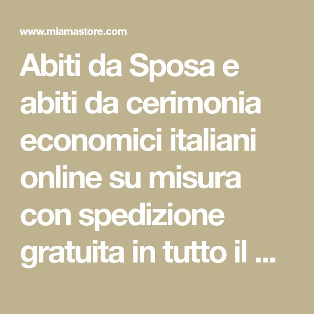 Abiti Da Sera Italiani Online.Abiti Da Sposa E Abiti Da Cerimonia Economici Italiani Online Su