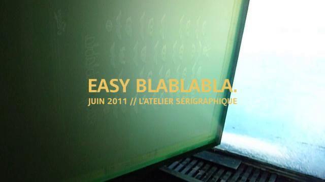 "Dezzig : making of ""Easy blablabla"" by Zig. Impression en sérigraphie de l'affiche ""Easy Blablabla"" en juin 2011. © Dezzig & L'Atelier Sérigraphique."