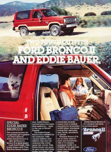 1985 Ford Bronco Ii Eddie Bauer Classic Vintage Advertisement Ad Ford Bronco Bronco Ii Ford Bronco Ii
