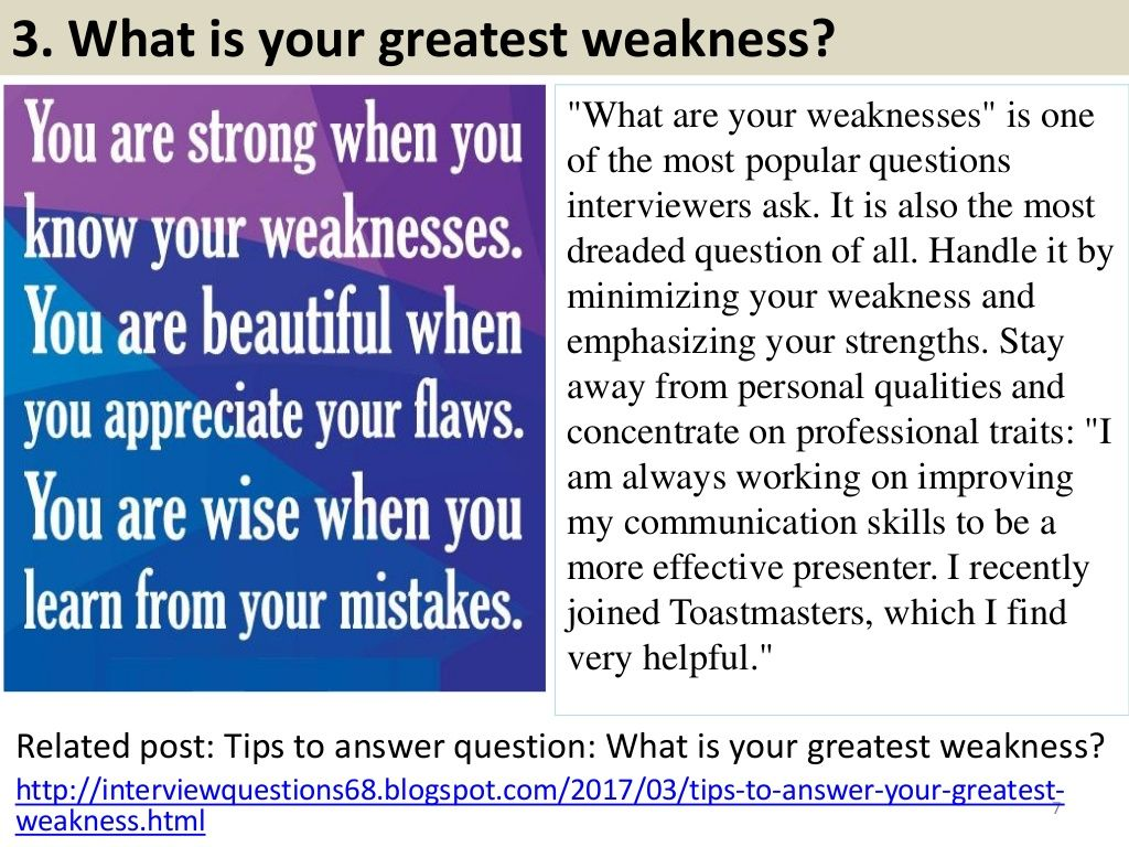 3 What Is Your Greatest Weakness
