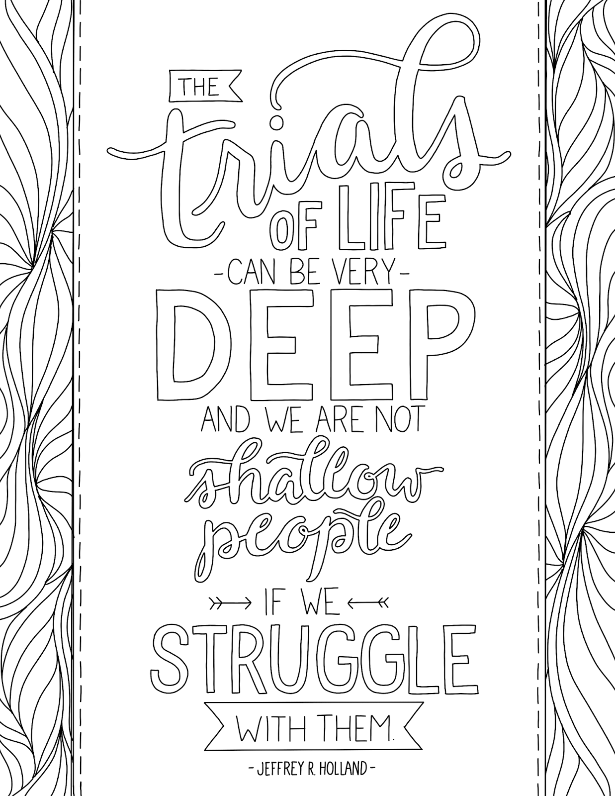 Just What I Squeeze In Trials Of Life Are Deep Free Lds Coloring Page Lds Coloring Pages Quote Coloring Pages Love Coloring Pages