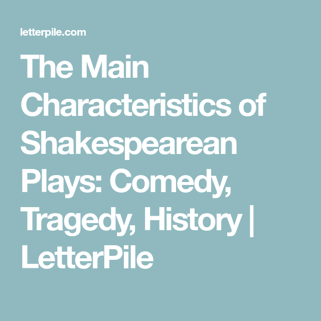 list the salient features of shakespearean comedy