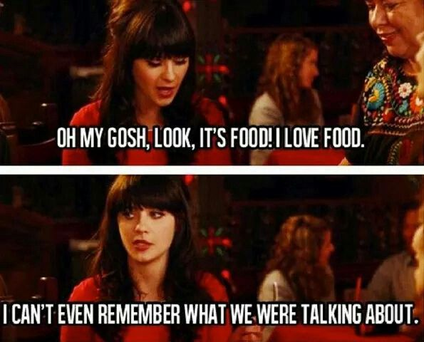 Look It S Food Jess New Girl Quotes Jess New Girl New Girl