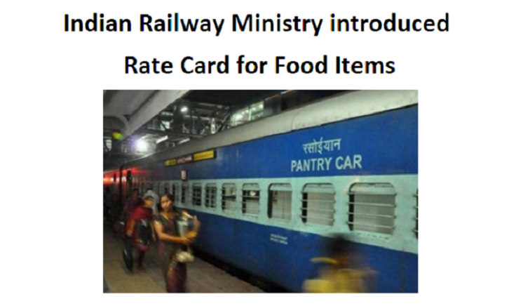 Indian Railway Ministry introduced Rate Card for Food