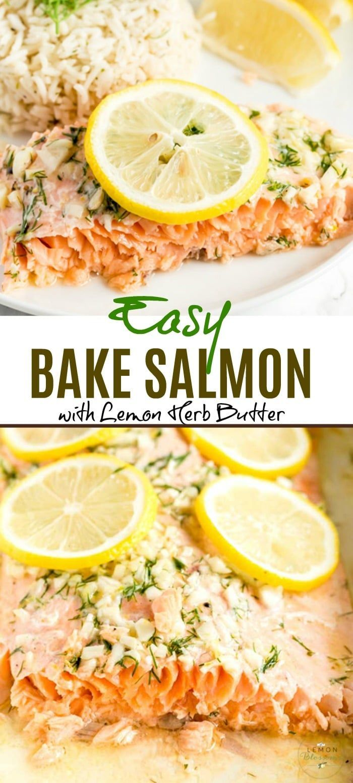Easy Baked Salmon Recipe with Lemon Herb Butter | Lemon Blossoms