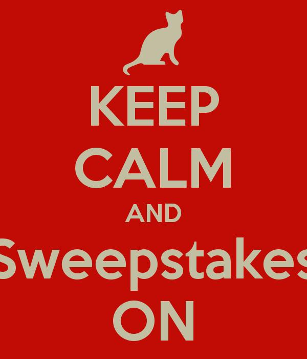 KEEP CALM AND Sweepstakes ON