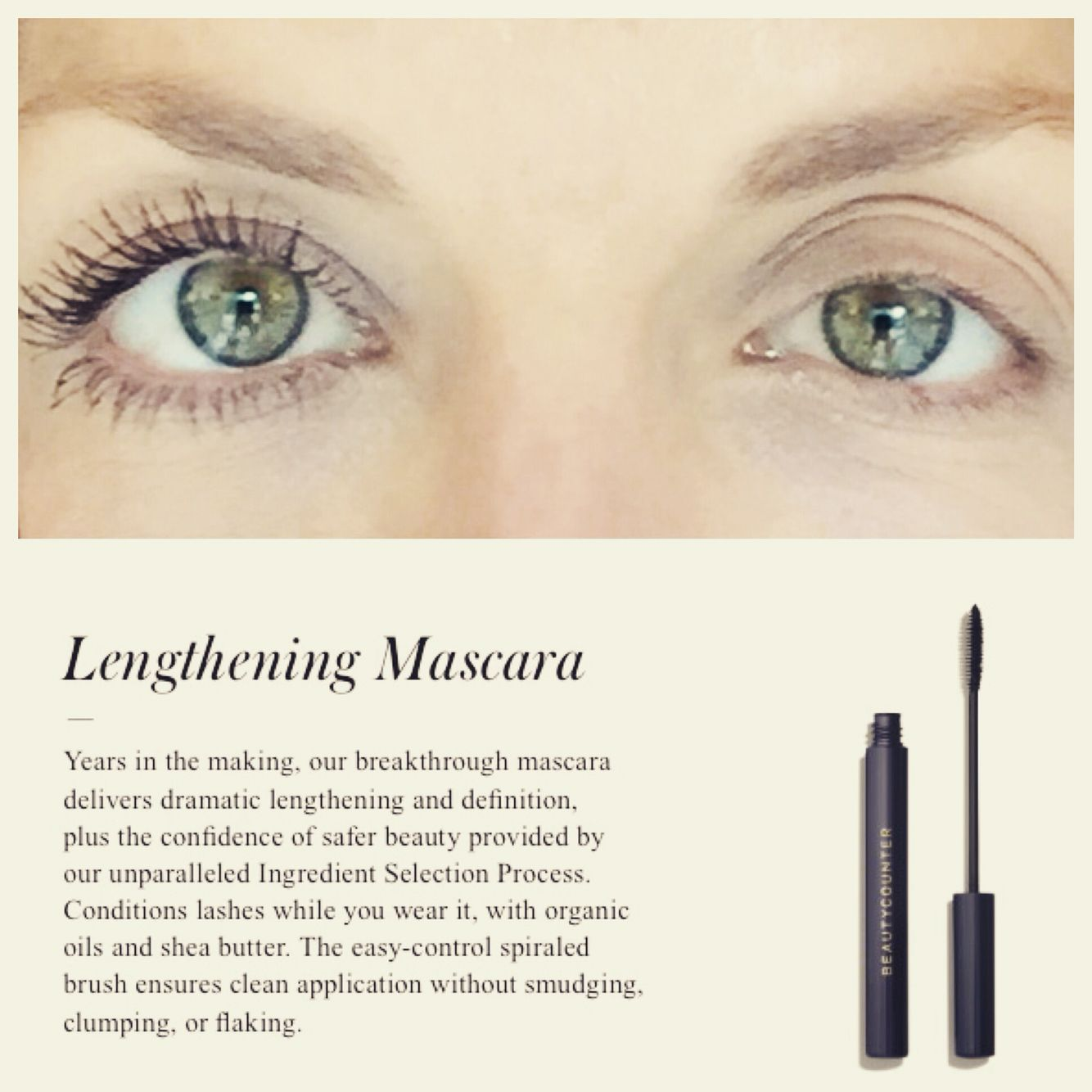 b6c122d18a2 Beautycounter's Lengthening Mascara is here and it works!! I have very  light eyelashes naturally....you can see here that the mascara did its job  and then ...