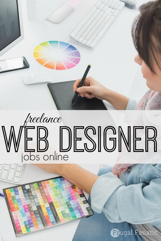Are You Looking For Freelance Web Designer Jobs Online Take A Look At Where You Can Find A Job And How To Get Web Design Jobs Freelance Web Design Web Design