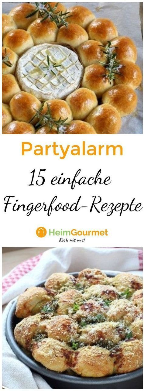 PARTYALARM: Die 15 einfachsten Fingerfood-Rezepte #fingerfoodappetizers
