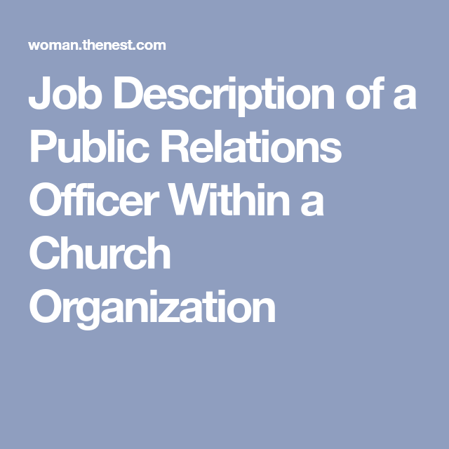 Job Description Of A Public Relations Officer Within A Church